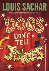 Dogs Don't Tell Jokes ebook by Louis Sachar