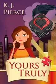 Yours Truly ebook by K. J. Pierce