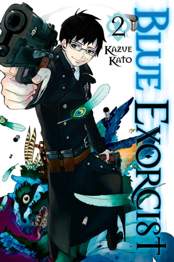 Blue Exorcist, Vol. 2 ebook by Kazue Kato