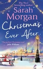 Christmas Ever After (Puffin Island trilogy, Book 3) ebook by Sarah Morgan