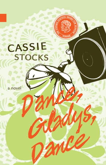 Dance, Gladys, Dance ebook by Cassie Stocks