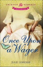Once Upon a Wager ebook by Julie LeMense