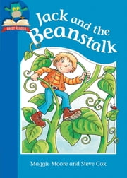 Jack and the Beanstalk ebook by Maggie Moore, Steve Cox