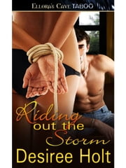 Riding Out the Storm ebook by Desiree Holt