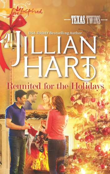 Reunited for the Holidays ebook by Jillian Hart