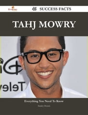 Tahj Mowry 46 Success Facts - Everything you need to know about Tahj Mowry ebook by Stanley Dennis
