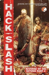 Hack/Slash Vol 4: Revenge of the Return ebook by Tim Seeley
