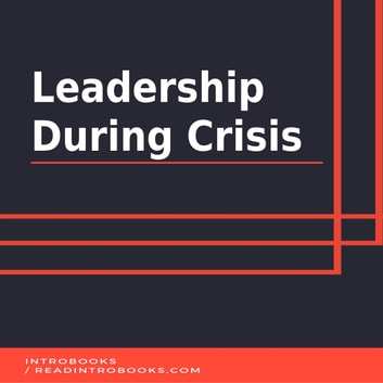Leadership During Crisis audiobook by Introbooks Team