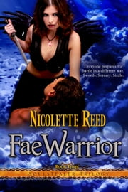 Fae Warrior (Soulstealer Trilogy #3) ebook by Nicolette Reed