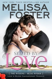 Seized by Love (Love in Bloom: The Ryders) ebook by Kobo.Web.Store.Products.Fields.ContributorFieldViewModel