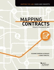 Mapping Contracts (Keyed to Farnsworth, 8th) ebook by Suzanne Darrow-Kleinhaus, Sidney Kwestel