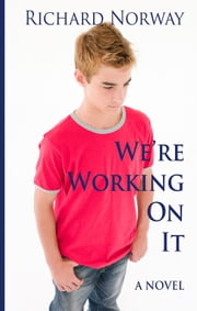 We're Working On It ebook by Richard Norway