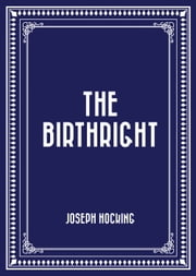 The Birthright ebook by Joseph Hocking