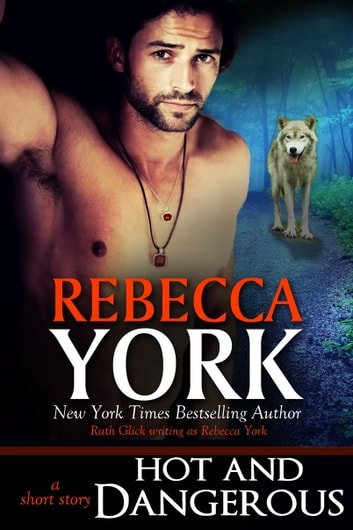 Hot and Dangerous (Decorah Security Series, Book #6) - A Paranormal Romantic Suspense Short Story ebook by Rebecca York
