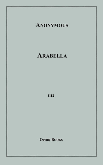 Arabella ebook by Anon Anonymous