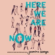 Here We Are Now audiobook by Jasmine Warga