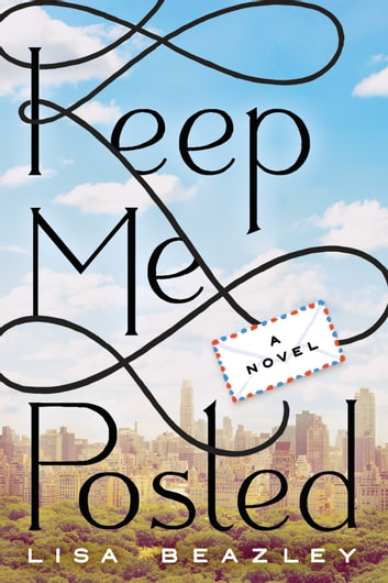 Keep Me Posted ebook by Lisa Beazley