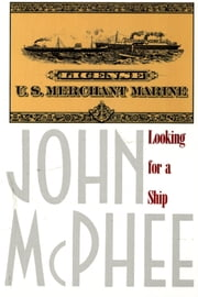 Looking for a Ship ebook by John McPhee