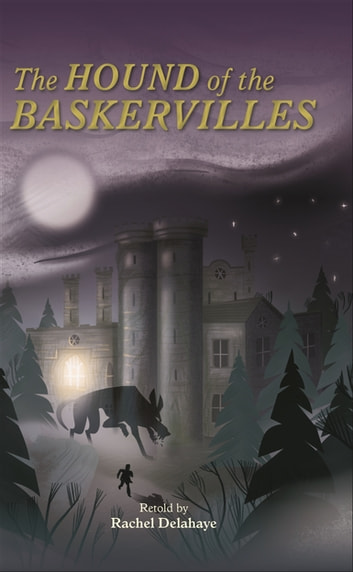 Reading Planet - Conan Doyle - Hound of the Baskervilles - Level 8: Fiction (Supernova) ebook by Rachel Delahaye