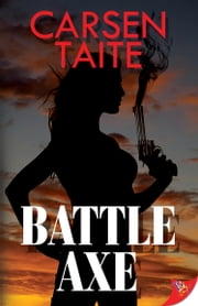 Battle Axe ebook by Carsen Taite