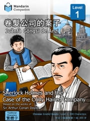 Sherlock Holmes and the Case of the Curly Haired Company - Mandarin Companion Graded Readers: Level 1, Traditional Chinese Edition ebook by Sir Arthur Conan Doyle,John Pasden,Renjun Yang