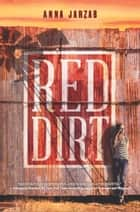 Red Dirt ebook by Anna Jarzab