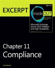 Compliance - EXCERPT from Microsoft Exchange Server 2013 Inside Out ebook by Tony Redmond