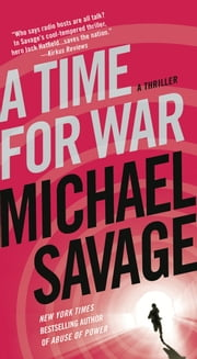 A Time for War - A Thriller ebook by Michael Savage