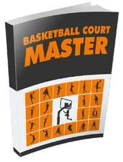 Basketball Court Master ebook by Anonymous