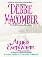 Angels Everywhere ebook by Debbie Macomber