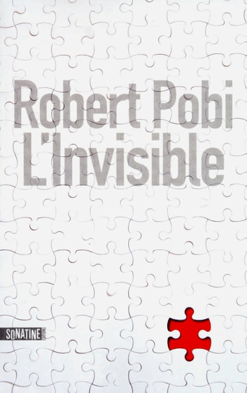 L'invisible ebook by Robert POBI