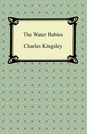 The Water Babies ebook by Charles Kingsley