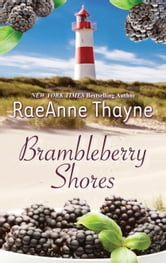 Brambleberry Shores - The Daddy Makeover\His Second-Chance Family ebook by RaeAnne Thayne