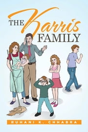 The Karris Family ebook by Ruhani K. Chhabra