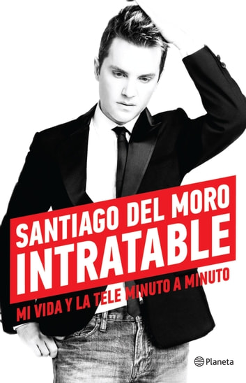 Intratable eBook by Santiago del Moro