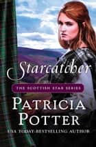 Starcatcher ebook by Patricia Potter