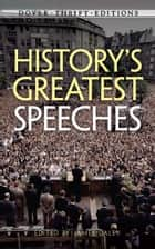 History's Greatest Speeches ebook by James Daley