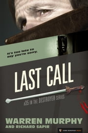 Last Call - The Destroyer #35 ebook by Warren Murphy,Richard Sapir