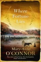 Where Fortune Lies ebook by
