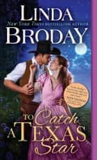 To Catch a Texas Star ebook by