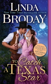 To Catch a Texas Star ebook by Linda Broday