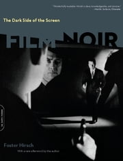 The Dark Side of the Screen - Film Noir ebook by Foster Hirsch