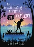 The Notations of Cooper Cameron ebook by Jane O'Reilly