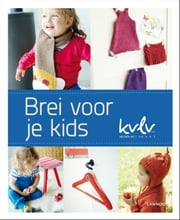 Brei voor je kids ebook by Lannoo