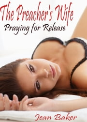 Praying for Release ebook by Jean Baker