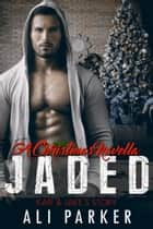 Jaded Christmas ebook by Ali Parker