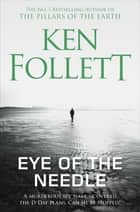 Eye of the Needle ebook by Ken Follett
