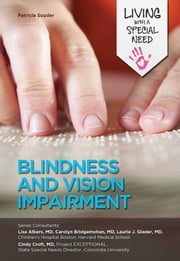 Blindness and Vision Impairment ebook by Patricia Souder
