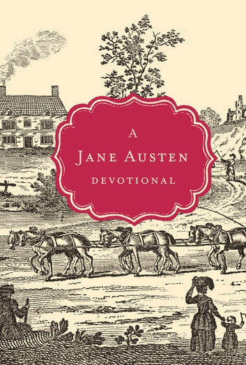 A Jane Austen Devotional ebook by Thomas Nelson