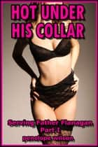 Hot Under His Collar ebook by Penelope Wilson